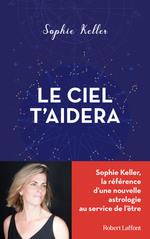 Vente EBooks : Le Ciel t'aidera  - Sophie KELLER