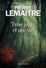 Vente Livre Numérique : Trois jours et une vie  - Pierre Lemaitre