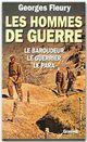 Les hommes de guerre  - Georges Fleury