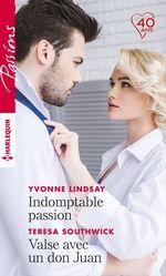 Vente Livre Numérique : Indomptable passion - Valse avec un don Juan  - Yvonne Lindsay