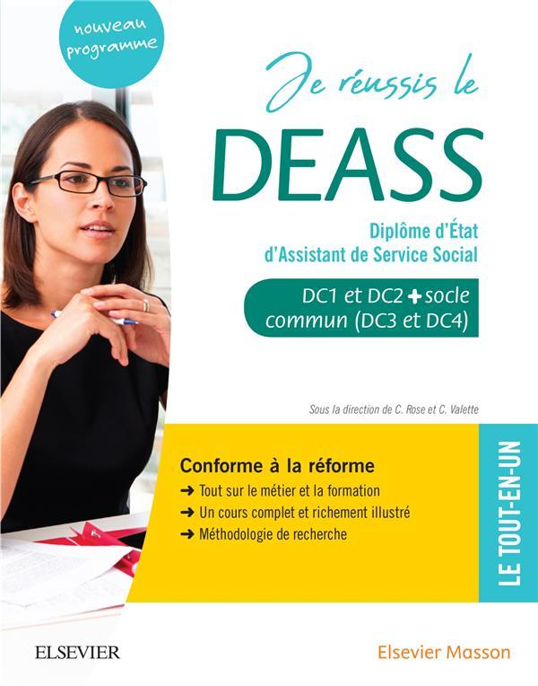 Je réussis le DEASS ; diplôme d'Etat d'assistant de service social ; socle commun + option. conforme à la réforme