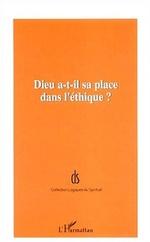 Vente Livre Numérique : DIEU A-T-IL SA PLACE DANS L'ÉTHIQUE ?  - Hélène Politis - Jean-Louis Vieillard-Baron - François MARTY - Alain Cugno