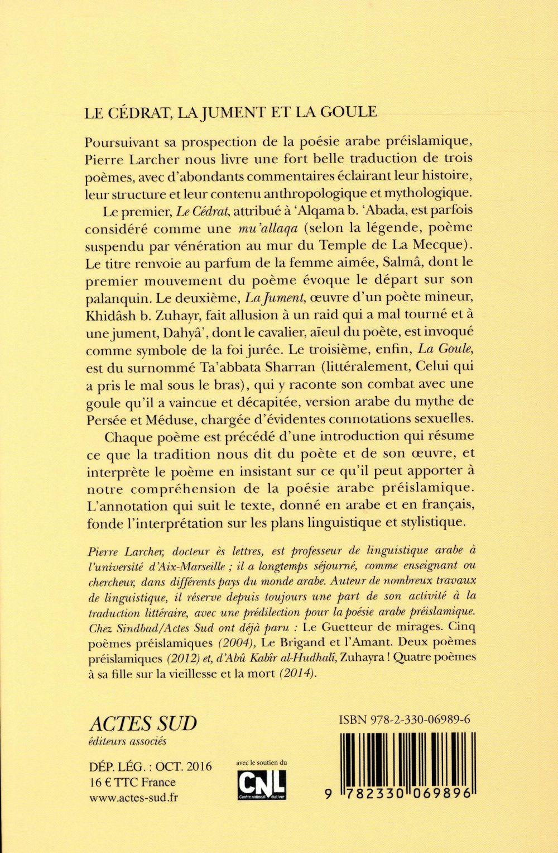 le cédrat, la jument et la goule ; trois poèmes préislamiques