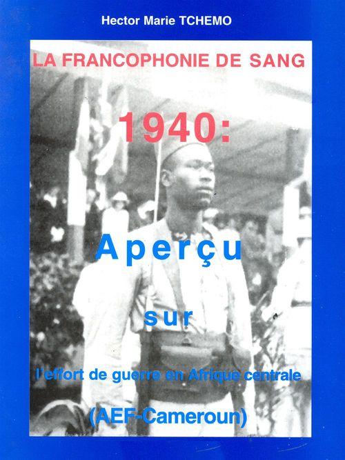 La francophonie de sang  - Hector Marie Tchemo