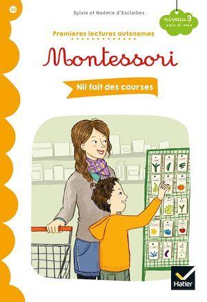 Premières lectures autonomes Montessori T.16 ; Nil fait des courses