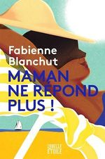 Vente EBooks : Maman ne répond plus  - Fabienne Blanchut