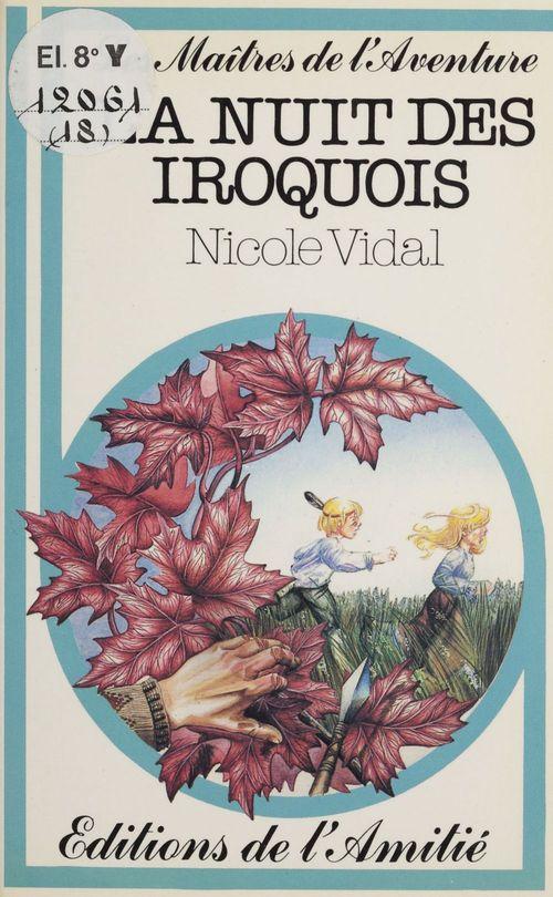 La nuit des Iroquois