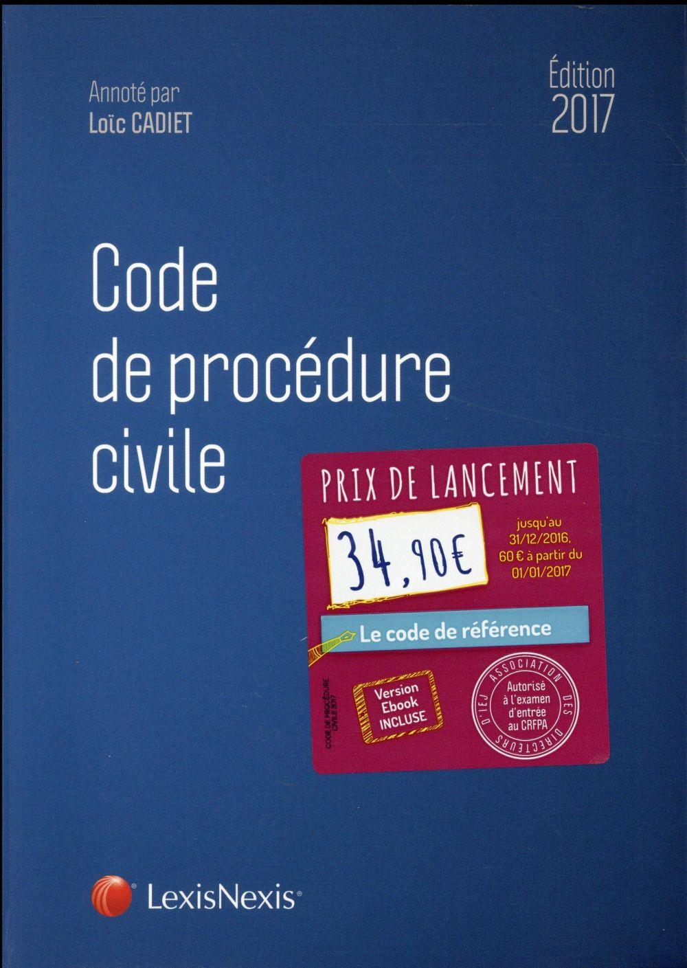 Code de procédure civile (édition 2017)