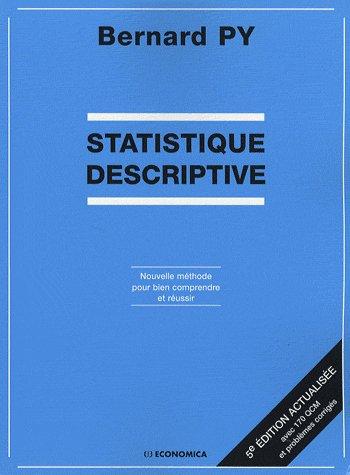 Statistique descriptive, 5e ed.