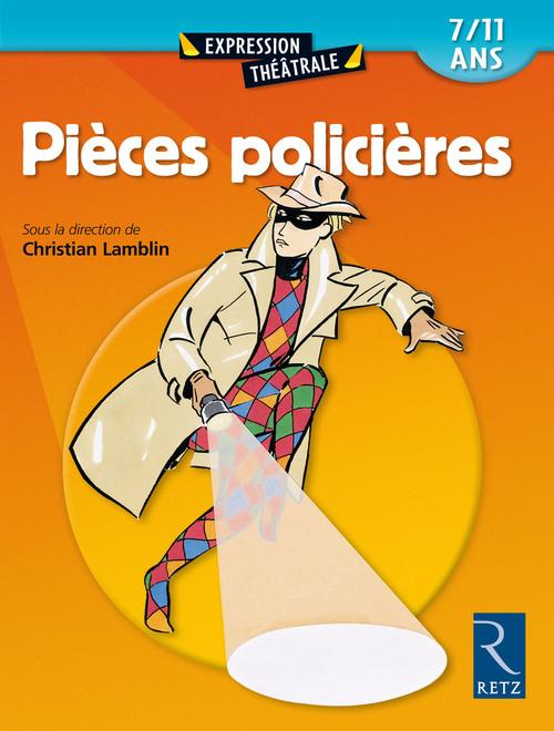 Pièces policieres t.1 ; 7/11 ans (édition 2002)