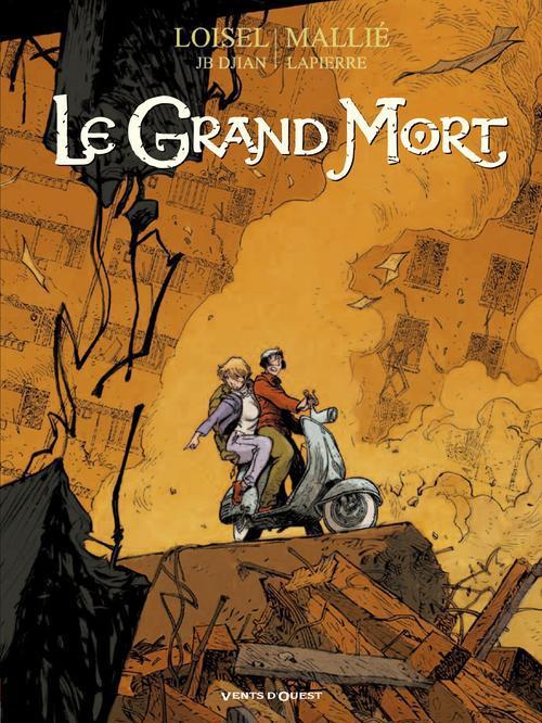 LE GRAND MORT - TOME 04 - SOMBRE LOISEL/DJIAN/MALLIE