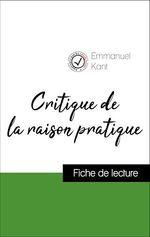 Vente EBooks : Analyse de l'oeuvre : Critique de la raison pratique (résumé et fiche de lecture plébiscités par les enseignants sur fichedelect  - Emmanuel KANT
