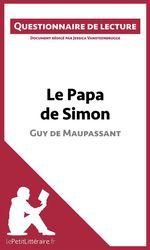 Vente Livre Numérique : Le Papa de Simon de Maupassant  - Jessica Vansteenbrugge - lePetitLittéraire.fr