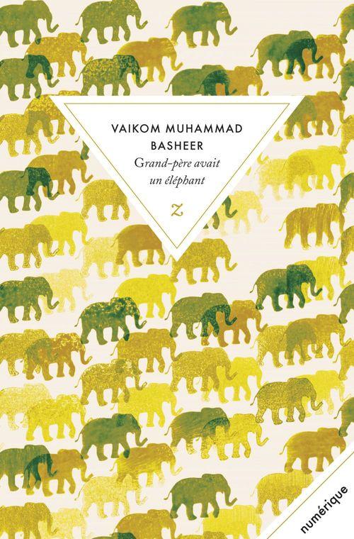 Grand-père avait un éléphant