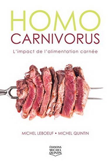 Homo carnivorus ; l'impact de l'alimentation carnée