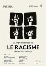 Couverture de 11 brefs essais contre le racisme ; pour une lutte systémique
