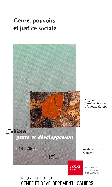 Cahiers genre et developpement t.4 ; genre, pouvoirs et justice sociale