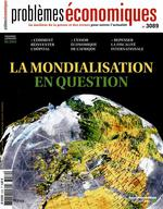 PROBLEMES ECONOMIQUES N.3089 ; la mondialisation en question