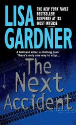 Vente Livre Numérique : The Next Accident  - Lisa Gardner