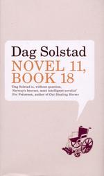 Novel 11, Book 18  - Dag Solstad