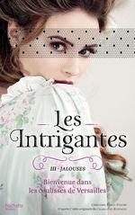 Vente Livre Numérique : Les Intrigantes - Tome 3 - Jalouses  - Christine Féret-Fleury