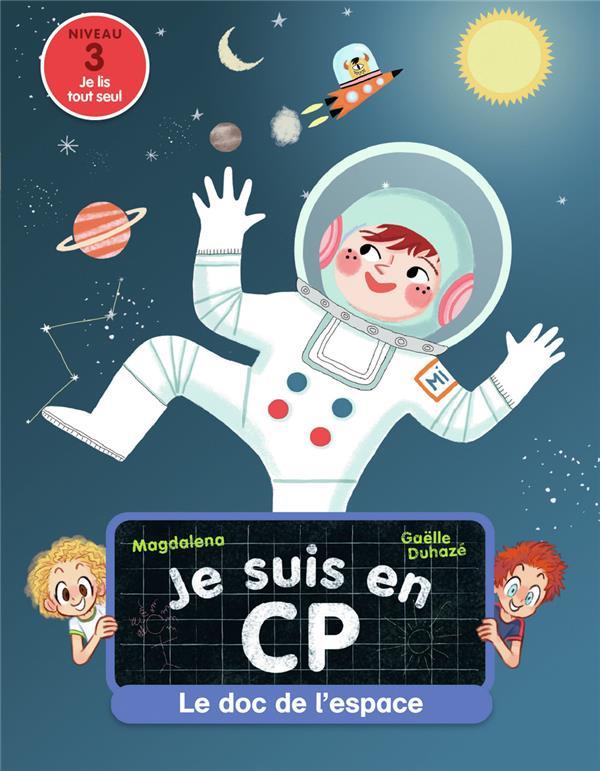 Je suis en CP ; le doc de l'espace