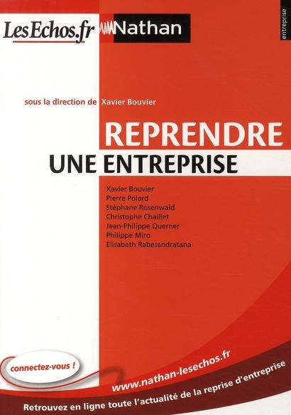 Reprendre Une Entreprise N05 Entreprise Nathan/Les Echos) 2009