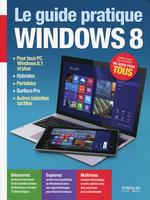 Vente Livre Numérique : Le guide pratique Windows 8  - Fabrice Neuman