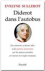 Diderot dans l'autobus  - Evelyne Sullerot