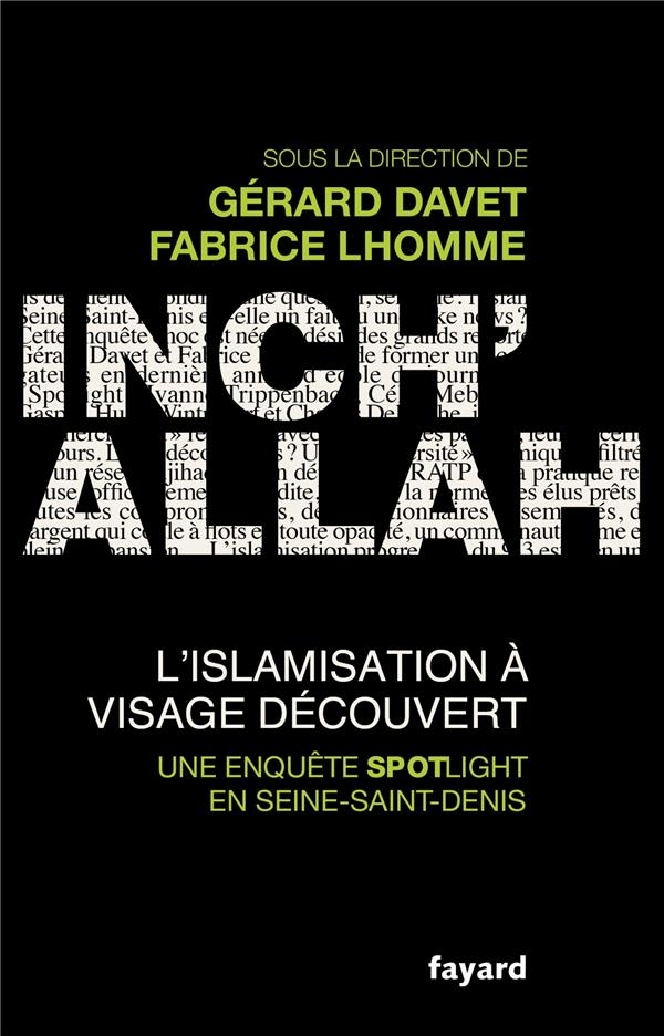Inch'allah ; l'islamisation à visage découvert