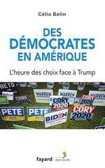 Des démocrates en Amérique  - Célia Belin