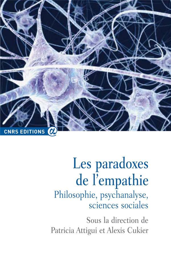 Les paradoxes de l'empathie ; philosophie, psychanalyse, sciences sociales