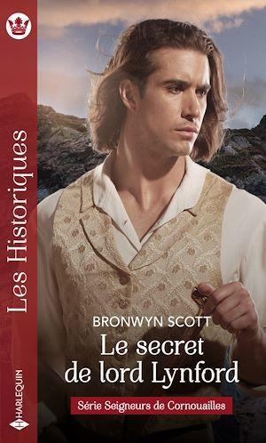 Seigneurs de Cornouilles t.1 ; le secret de lord Lynford