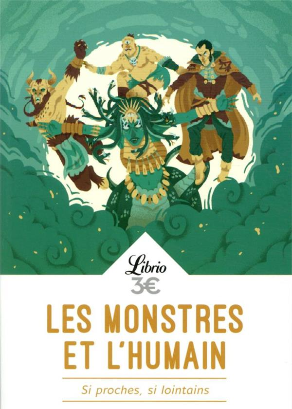 les monstres et l'humain : si proches, si lointains