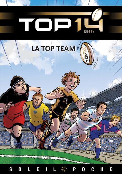 Top 14 T.1 ; la top team