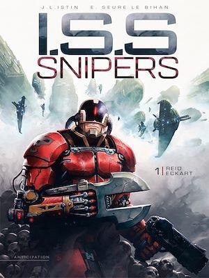 I.S.S. Snipers t.1 ; Reid Eckart