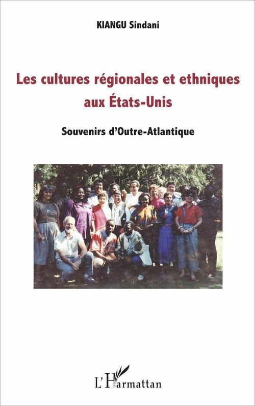Les cultures régionales et ethniques aux Etats-Unis