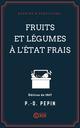 Fruits et légumes à l'état frais