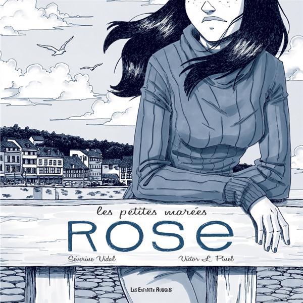Les petites marées ; Rose