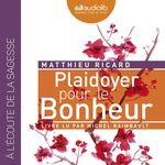 Vente AudioBook : Plaidoyer pour le bonheur  - Matthieu Ricard