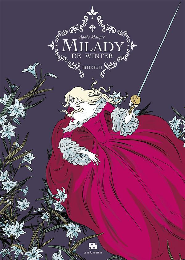 Milady de Winter ; intégrale