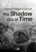 Vente EBooks : The Shadow out of Time  - Howard Phillips LOVECRAFT