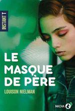 Vente Livre Numérique : Le Masque de père  - Louison Nielman