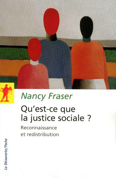 Qu'est-ce que la justice sociale ? reconnaissance et redistribution
