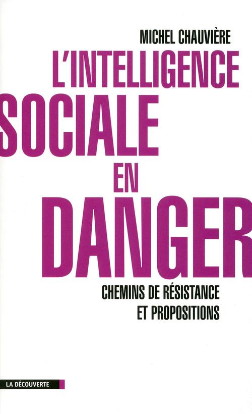L'intelligence sociale en danger