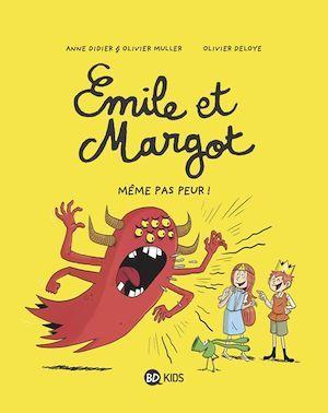 Émile et Margot, Tome 09  - Anne Didier  - Olivier Muller  - Olivier Deloye