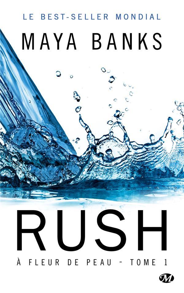 A Fleur De Peau T.1 ; Rush