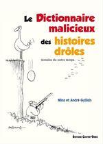 Vente EBooks : Le dictionnaire malicieux des histoires drôles  - André Guillois - Mina Guillois