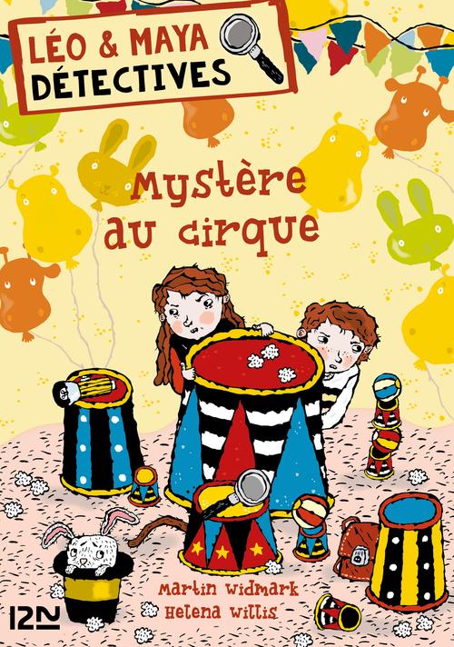 Léo & Maya, détectives ; mystère au cirque