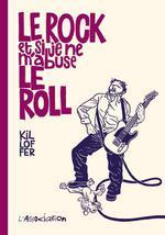 Couverture de Le Rock Et Si Je Ne M'Abuse Le Roll